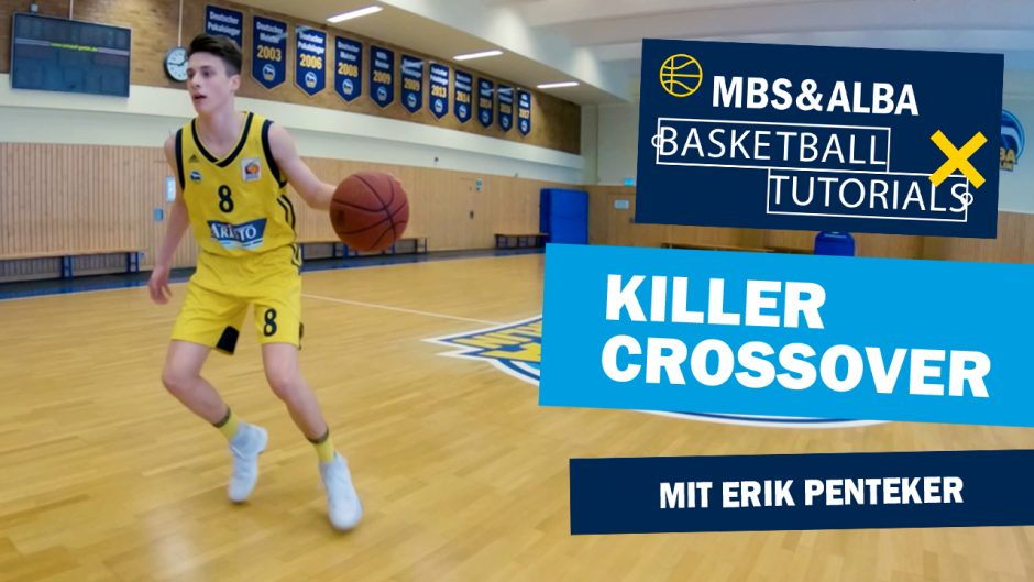 MBS & ALBA Basketball Tutorial: Killer Crossover