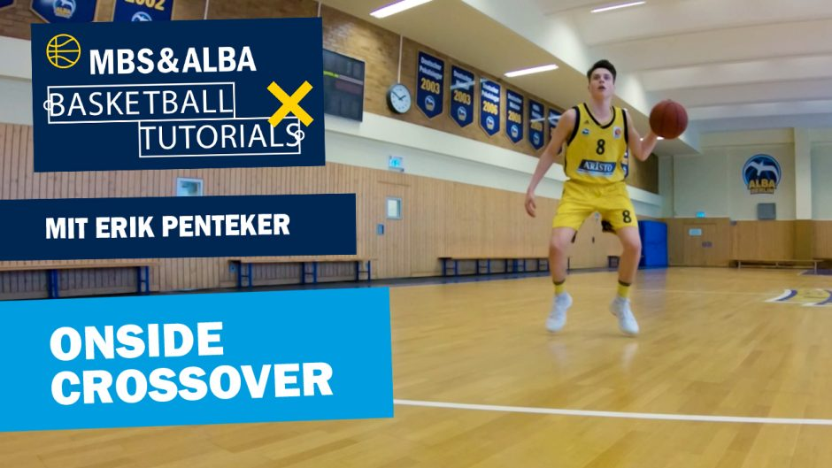 MBS & ALBA Basketball Tutorial: Onside Crossover