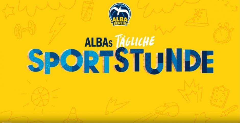 Sportunterricht mit ALBA-Jugendtrainern über Youtube – ALBAs tägliche Sportstunde